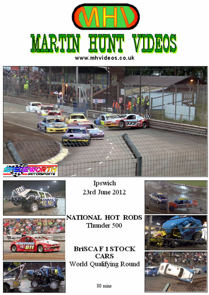 Ipswich 23rd June 2012 BriSCA F1 and Nat Rod Thunder 500