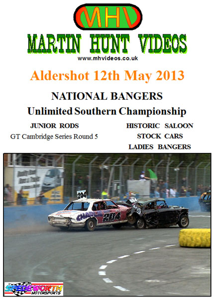 Aldershot 12th May 2013 Unlimited National Bangers Southern