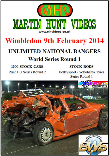 Wimbledon 9th February 2014 Unlimited Nat Bangers World Series