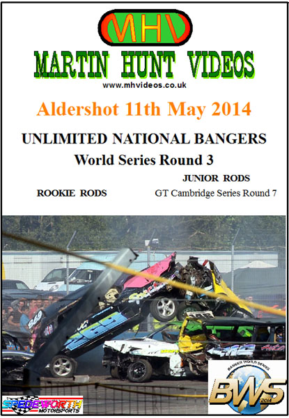 Aldershot 11th May 2014 Unlimited Nat Bangers World Series