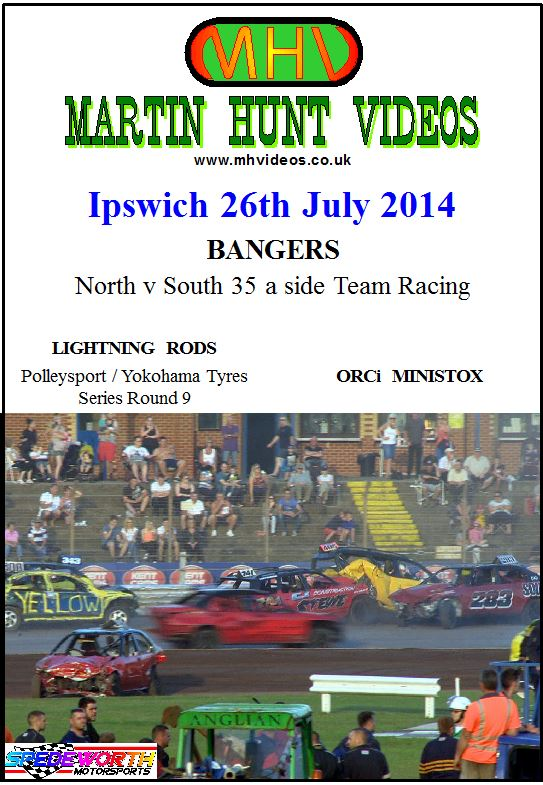 Ipswich 26th July 2014 Bangers North v South Team Racing