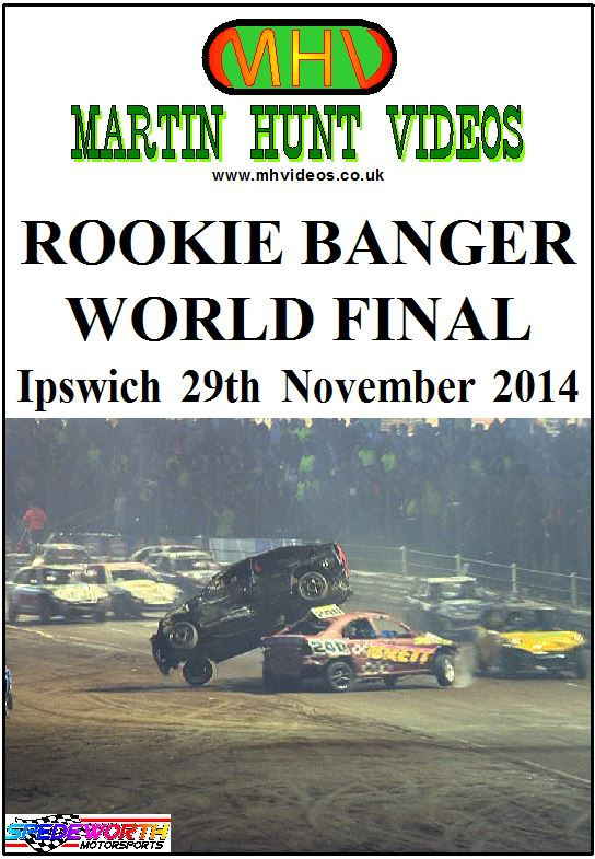Ipswich 29th November 2014 Rookie Banger World Final