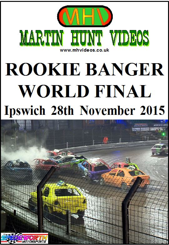 Ipswich 28th November 2015 Rookie Banger World Final