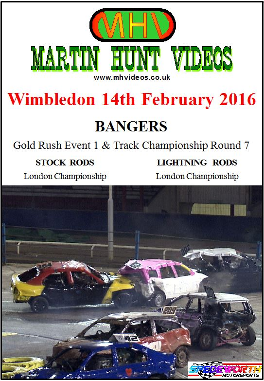 Wimbledon 14th February 2016 Bangers Gold Rush