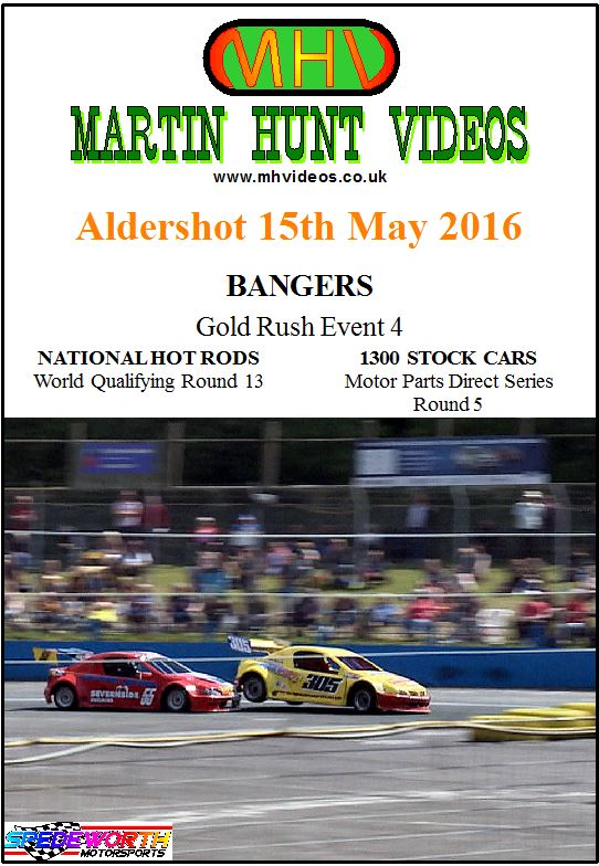 Aldershot 15th May 2016 Bangers Gold Rush & National Hot Rods
