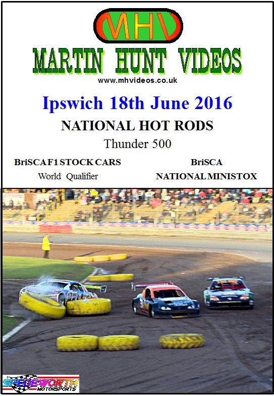 Ipswich 18th June 2016 Thunder 500 Nat Rods & BriSCA F1