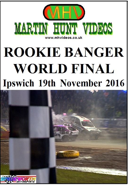 Ipswich 19th November 2016 Rookie Banger World Final