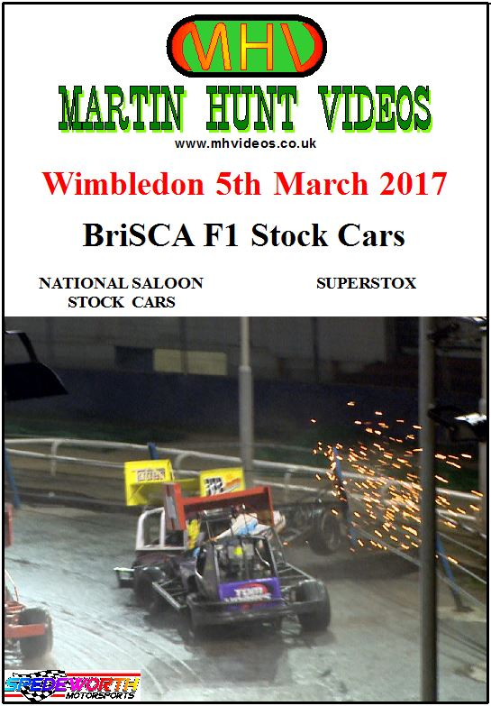 Wimbledon 5th March 2017 BriSCA F1 Stock Cars & National Saloons