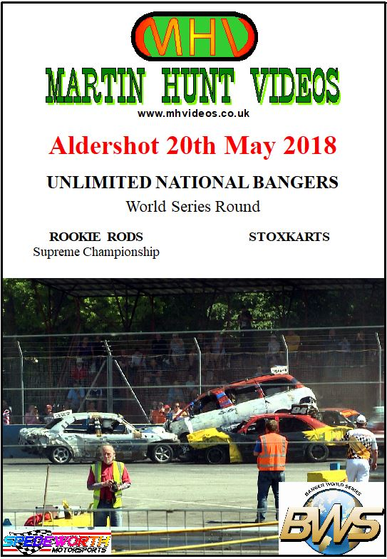 Aldershot 20th May 2018 Unlimited National Bangers World Series