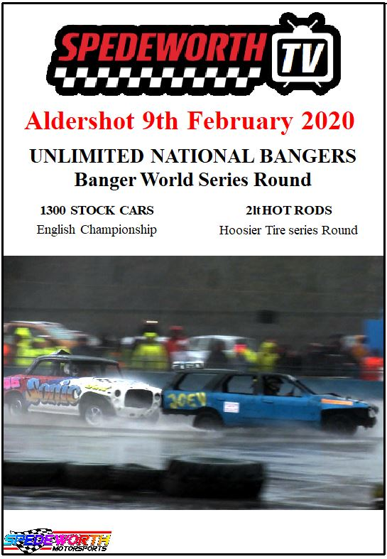 Aldershot 9th February 2020 Unlimited Nat Bangers World Series