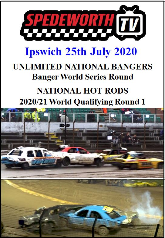 Ipswich 25th July 2020 National Bangers World Series Nat Rods