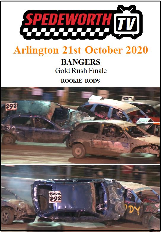 Arlington 21st October 2020 Bangers Gold Rush Finale