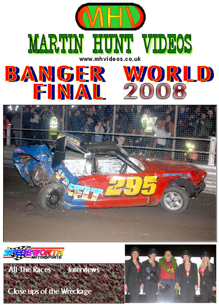 Banger World Final 2008