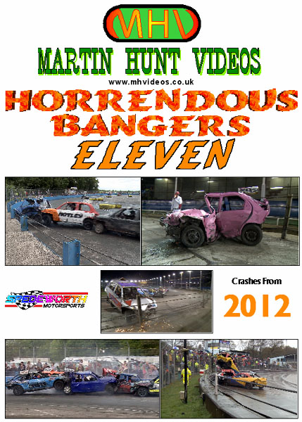 Horrendous Bangers Eleven (Crashes from 2012)