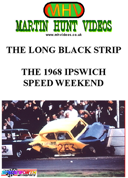 The Long Black Strip (Ipswich Spedeweekend 1968)